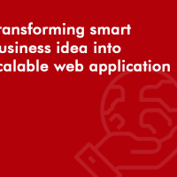 Transforming smart business idea into scalable web application