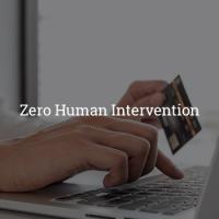 Zero Human Intervention