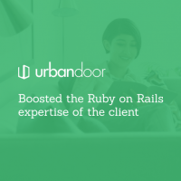 Boosted the Ruby on Rails expertise of the client - Urbandoor