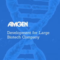 Development for Large Biotech Company - Amgen