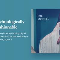 IMG Models - Technologically Fashionable
