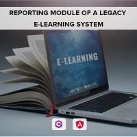 Re-engineering of the Reporting Module of a Legacy E-learning System