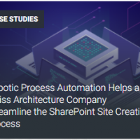 Robotic Process Automation Helps A Swiss Architecture Company Streamline The SharePoint Site Creation Process